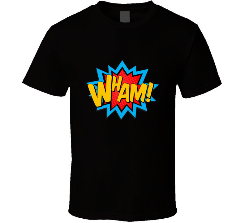Wham Comic Superhero T Shirt